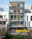 Radical Housing
