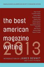 Best American Magazine Writing 2013 PDF