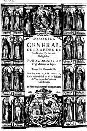 Coronica general de la orden de San Benito: Volumen 3
