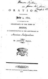 An oration, pronounced July 4, 1800, at ... Boston, in commemoration of the anniversary of American Independence