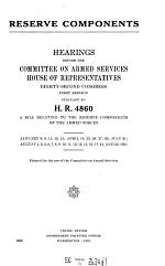 Reserve Components, Hearings Before ... , 82-1 Pursuant to H. R. 4860 ... , January 8 ... August 22, 1951