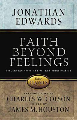 Faith Beyond Feelings