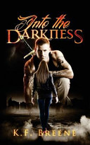Download Into the Darkness  Darkness  1  Book