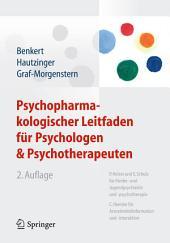 Psychopharmakologischer Leitfaden für Psychologen und Psychotherapeuten: Ausgabe 2