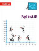 Pupil Book 6B (Busy Ant Maths)