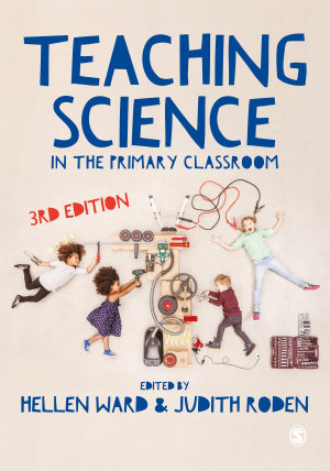Teaching Science in the Primary Classroom PDF