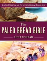 The Paleo Bread Bible PDF