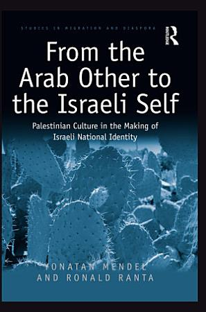 From the Arab Other to the Israeli Self PDF