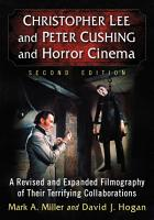 Christopher Lee and Peter Cushing and Horror Cinema PDF