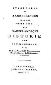 Byvoegsels en Aanmerkingen voor het vaderlandsche Historie ... door H. van Wyn, N. C. Lambrechtsen, Ant. Martini, E, M. Engelberts en Anderen: Volume 2