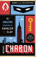 The Amazing Adventures of Kavalier   Clay  with bonus content  PDF