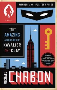 The Amazing Adventures of Kavalier   Clay  with bonus content  Book