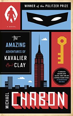 The Amazing Adventures of Kavalier   Clay  with bonus content