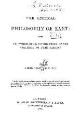 "The Critical Philosophy of Kant: Being an Introduction to the Study of the ""Critique of Pure Reason."""