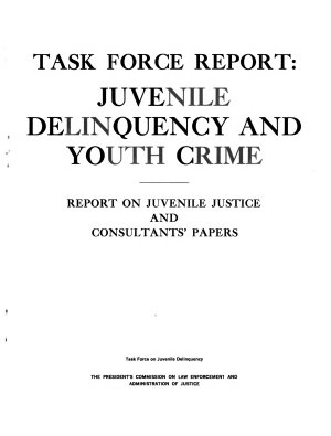 Task Force Report  Juvenile Delinquency and Youth Crime PDF