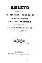 Amleto: tragedia lirica : da rappresentare nel Gran Teatro La Fenice nel carnovale 1847 - 48