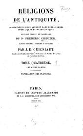 Religions de l'antiquité, considérés principalement dans leurs formes symboliques et mythologiques: Volume4