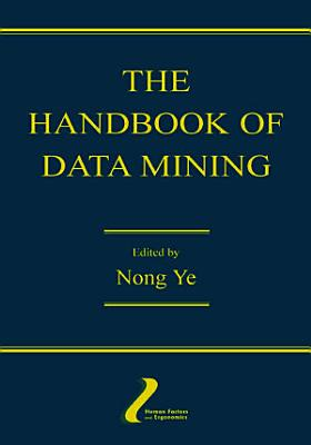 The Handbook of Data Mining