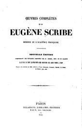 Oeuvres complètes de Eugène Scribe: Volumes9à10