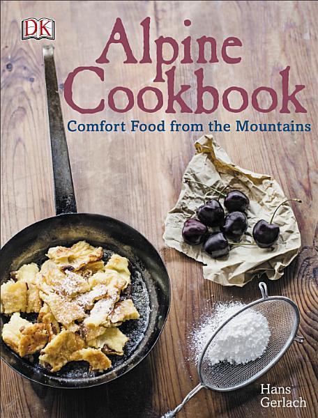 Download Alpine Cookbook Book