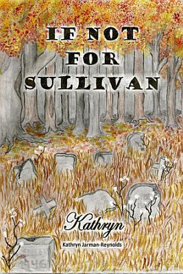 If Not For Sullivan