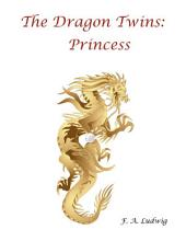 The Dragon Twins: Princess