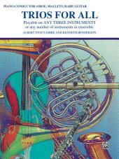 Trios for All: Piano, Conductor, Oboe or Bells Part