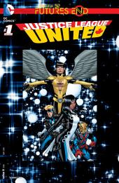 Justice League United: Futures End (2014-) #1
