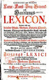 Curieuses und reales natur-kunst berg und handlungs lexicon...