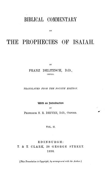 Download Biblical Commentary on the Prophecies of Isaiah Book