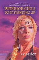 Warrior Girls Do It Standing Up