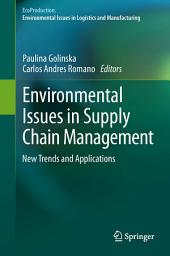 Environmental Issues in Supply Chain Management: New Trends and Applications