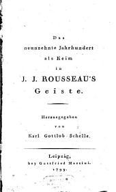Lobrede auf J. J. Rousseau über dessen weltbürgerlichen Einfluss auf den Charakter seiner Schriften