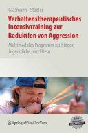 Verhaltenstherapeutisches Intensivtraining zur Reduktion von Aggression