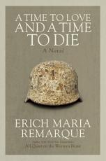 A Time to Love and a Time to Die PDF