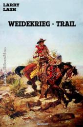 Weidekrieg-Trail: Western