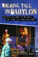 Walking Tall in Babylon PDF
