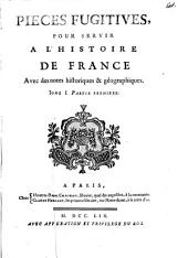 Pièces fugitives, pour servir à l'histoire de France [collected and ed. by C. de Baschi and L. Ménard].