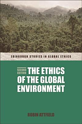 Ethics of the Global Environment