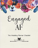 Engaged AF The Wedding Planner Checklist PDF