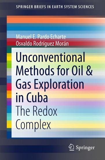 Unconventional Methods for Oil   Gas Exploration in Cuba PDF