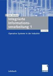 Integrierte Informationsverarbeitung 1: Operative Systeme in der Industrie, Ausgabe 16