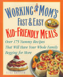 Working Mom's Fast & Easy Kid-friendly Meals