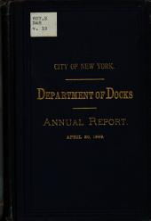 Annual Report of the Department of Docks of the City of New York: Volume 19