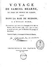 Voyage du fort du prince de Galles à l'Océan nord, entrepris par ordre de la compagnie de la Baie de Hudson: dans les années 1769, 1770, 1771 et 1772