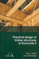 Practical Design of Timber Structures to Eurocode 5
