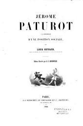 Jérome Paturot à la recherche d'une position sociale: Volume1