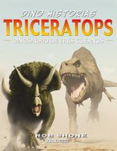 Triceratops: Dinosaurio de tres cuernos