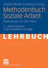 Methodenbuch Soziale Arbeit: Basiswissen für die Praxis, Ausgabe 2