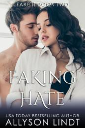 Faking Hate